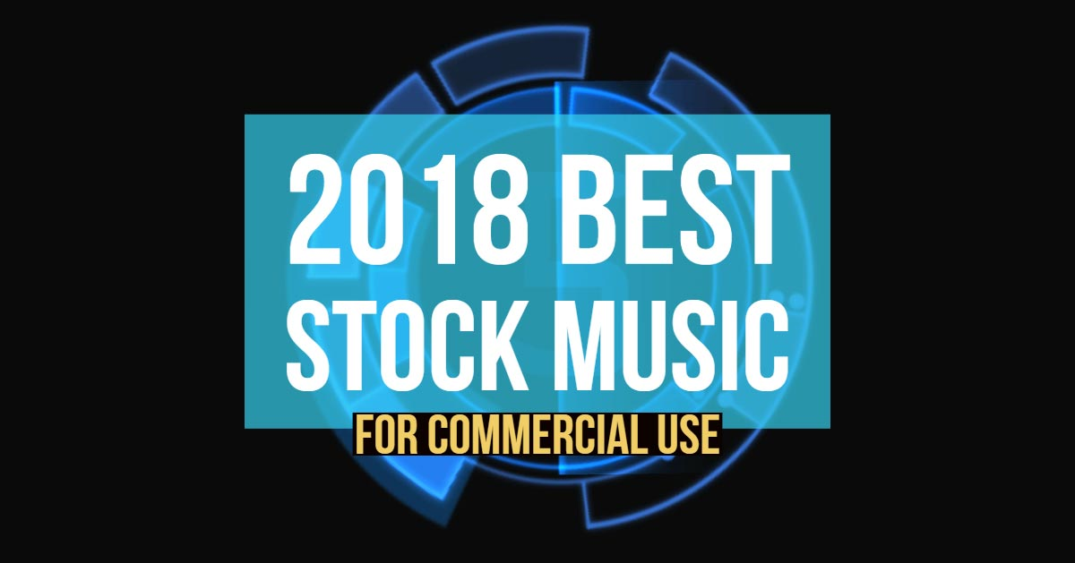 2018 Best Stock Music For Commercial Business Video