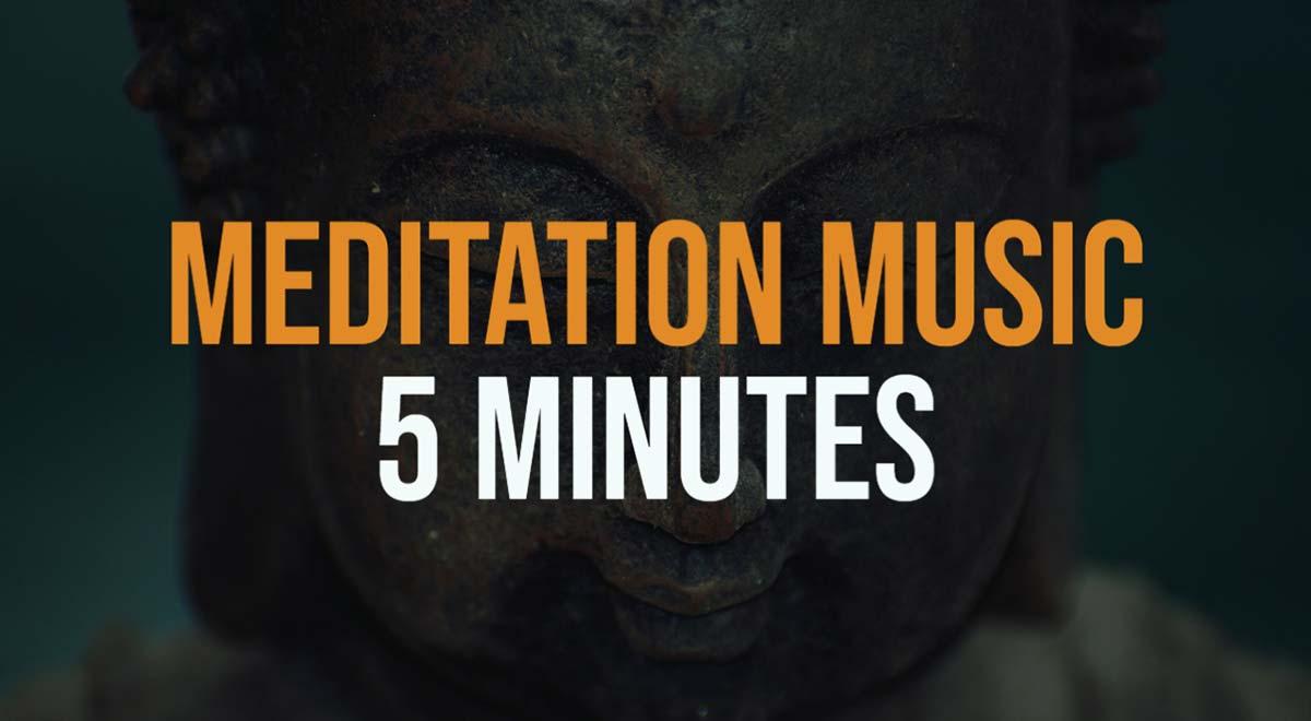 5 Min Meditation Music