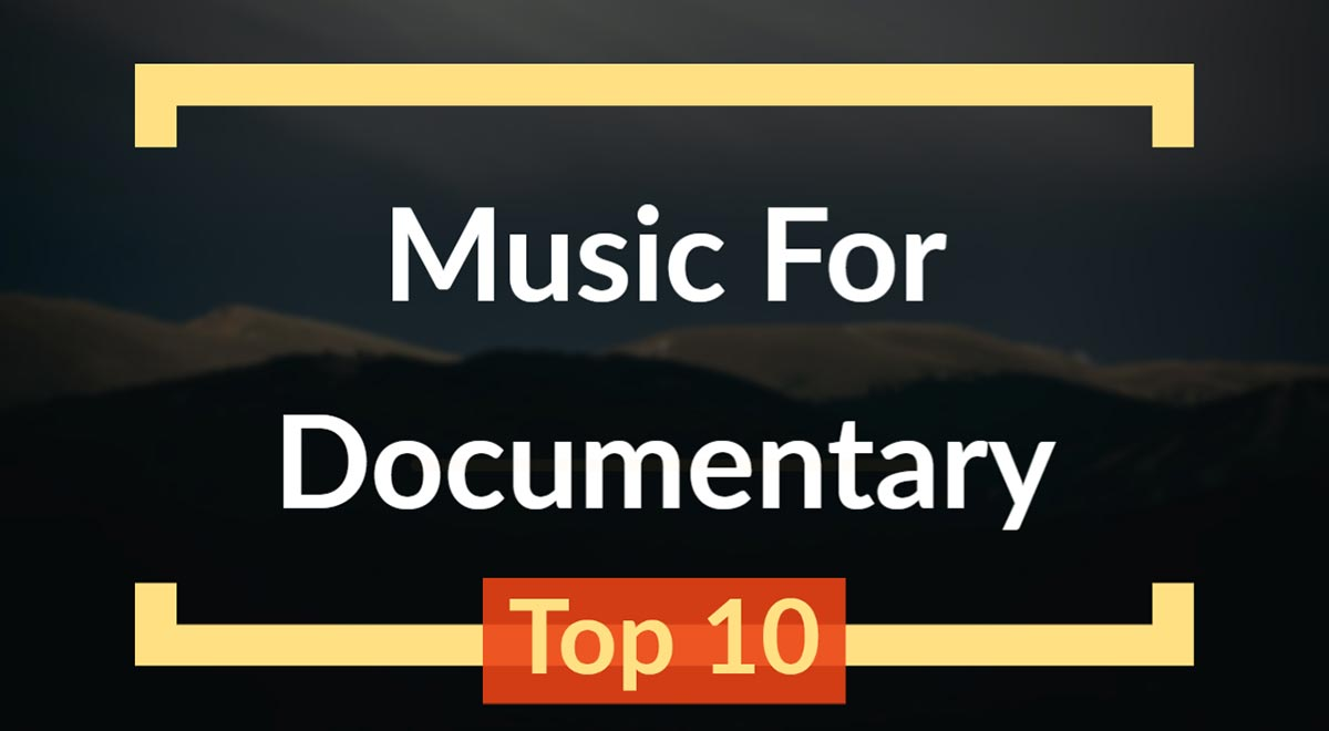Best Music For Documentary