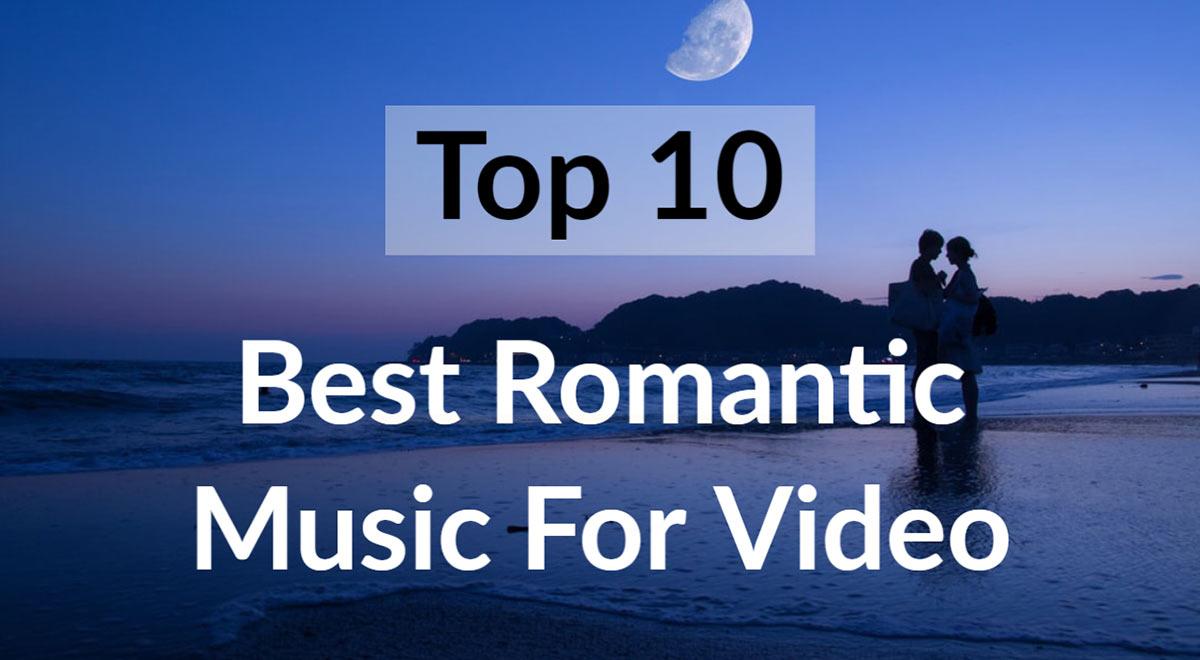 Best Romantic Instrumental Music Top 10 Playlist