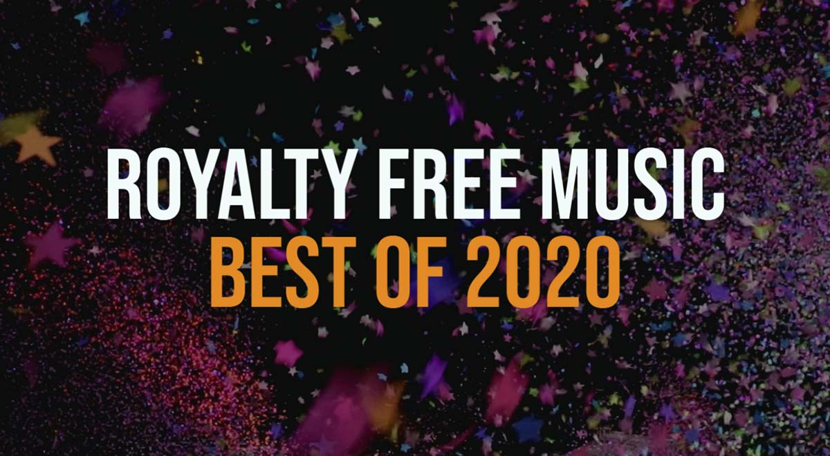 Best royalty free music 2020