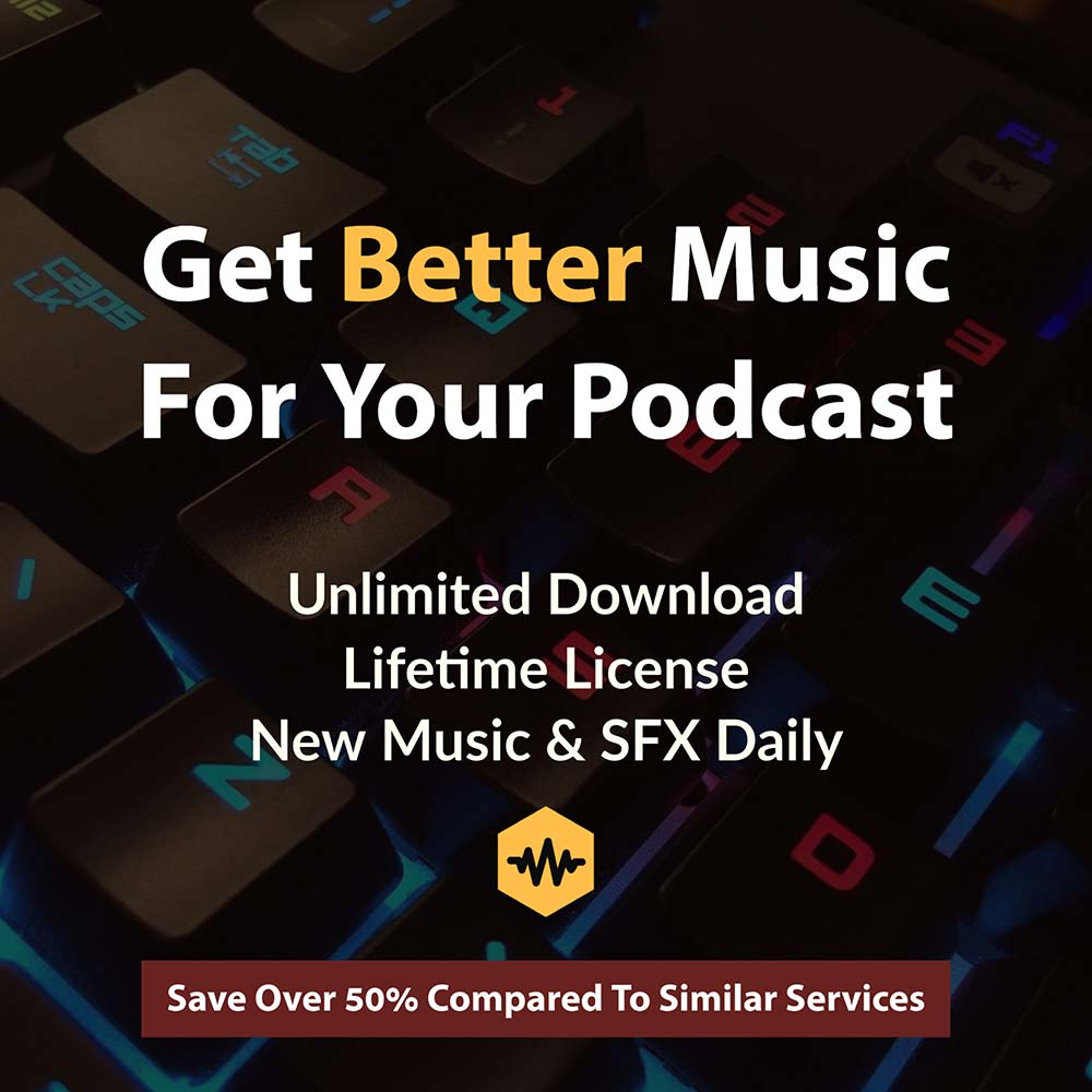 Download better music for podcasts and videos