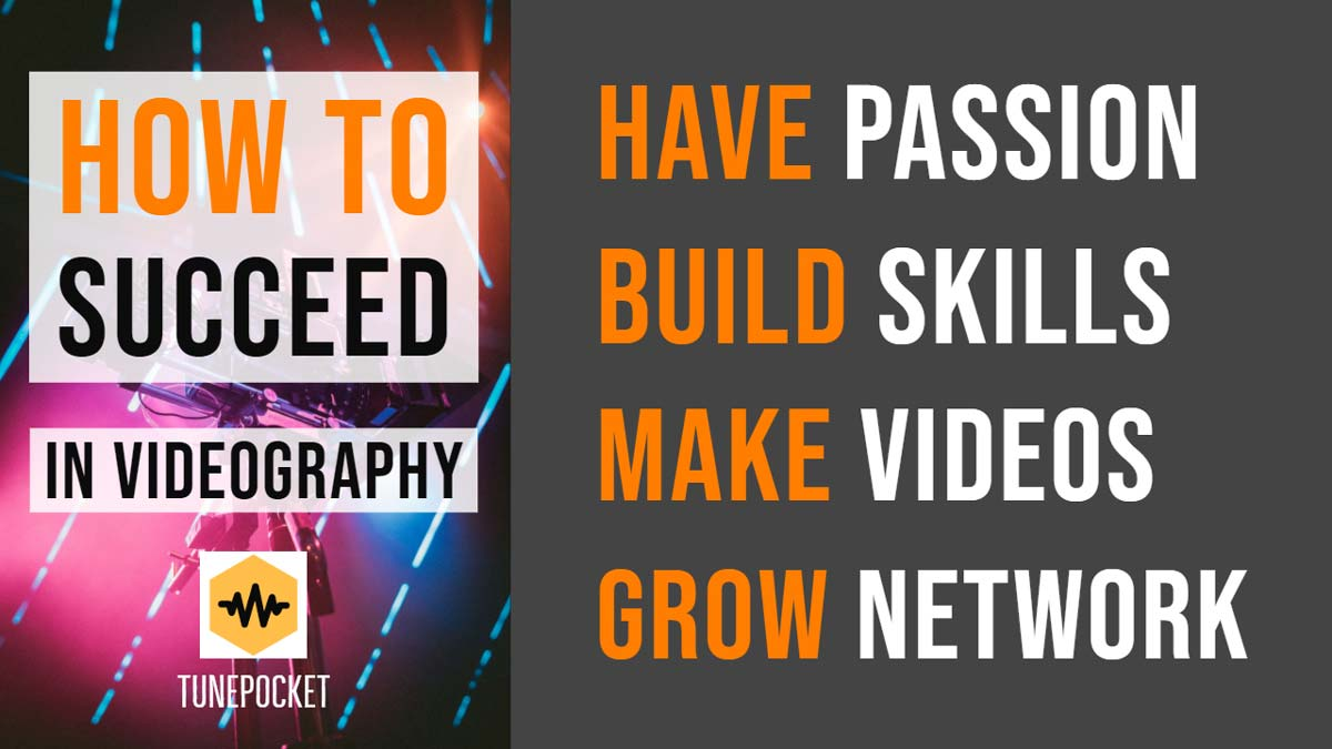 How to succeed in videography career