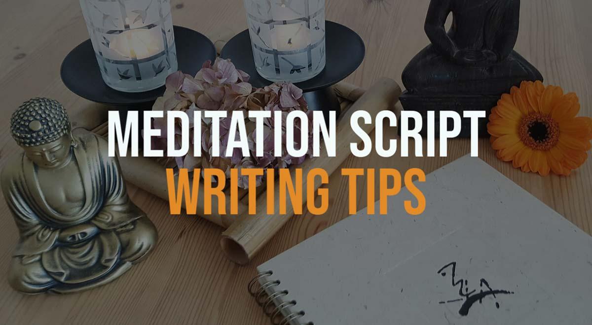 meditation script writing tips