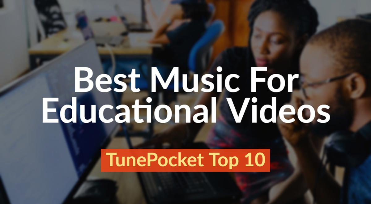 Music For Educational Intructional Videos