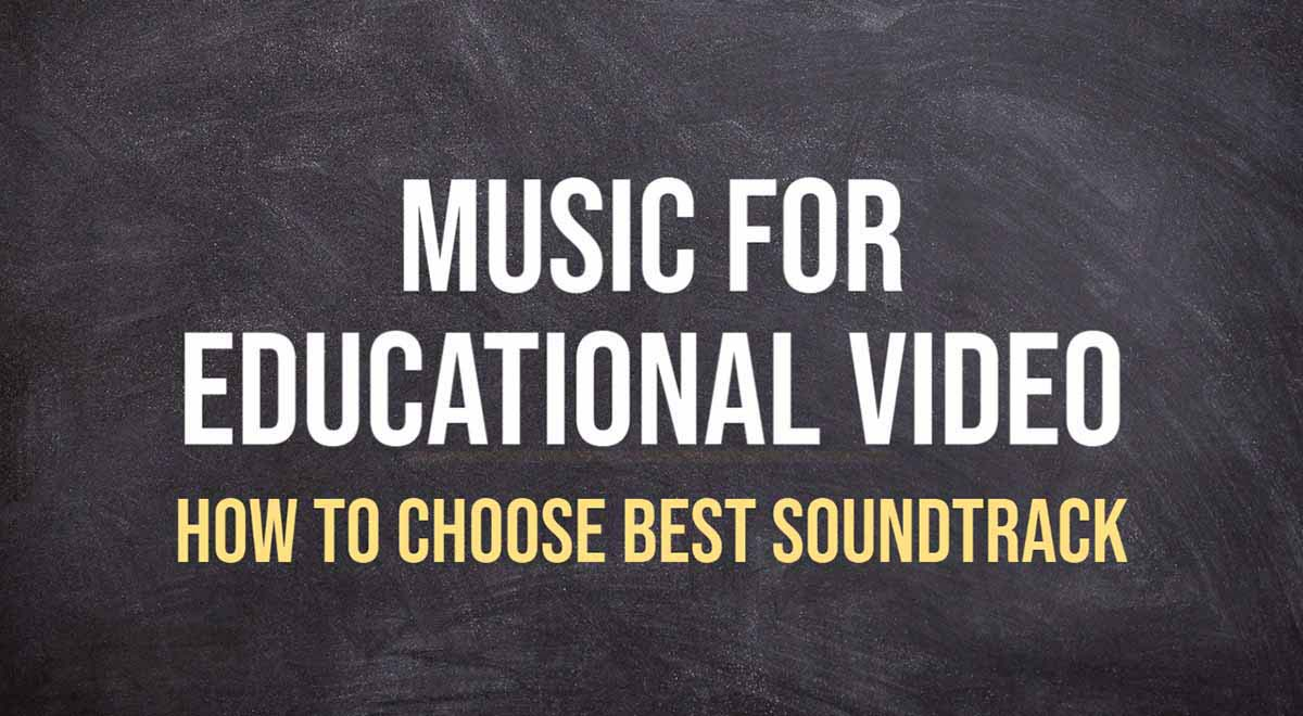 Music for educational video
