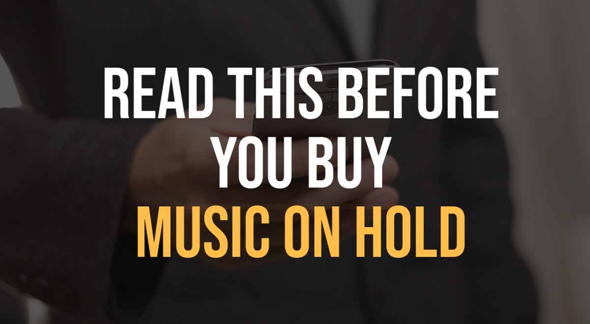 Read this before you buy music on hold