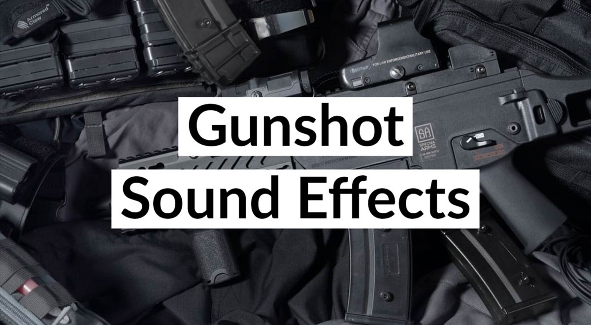 Royalty Free Gunshot Sound Effects