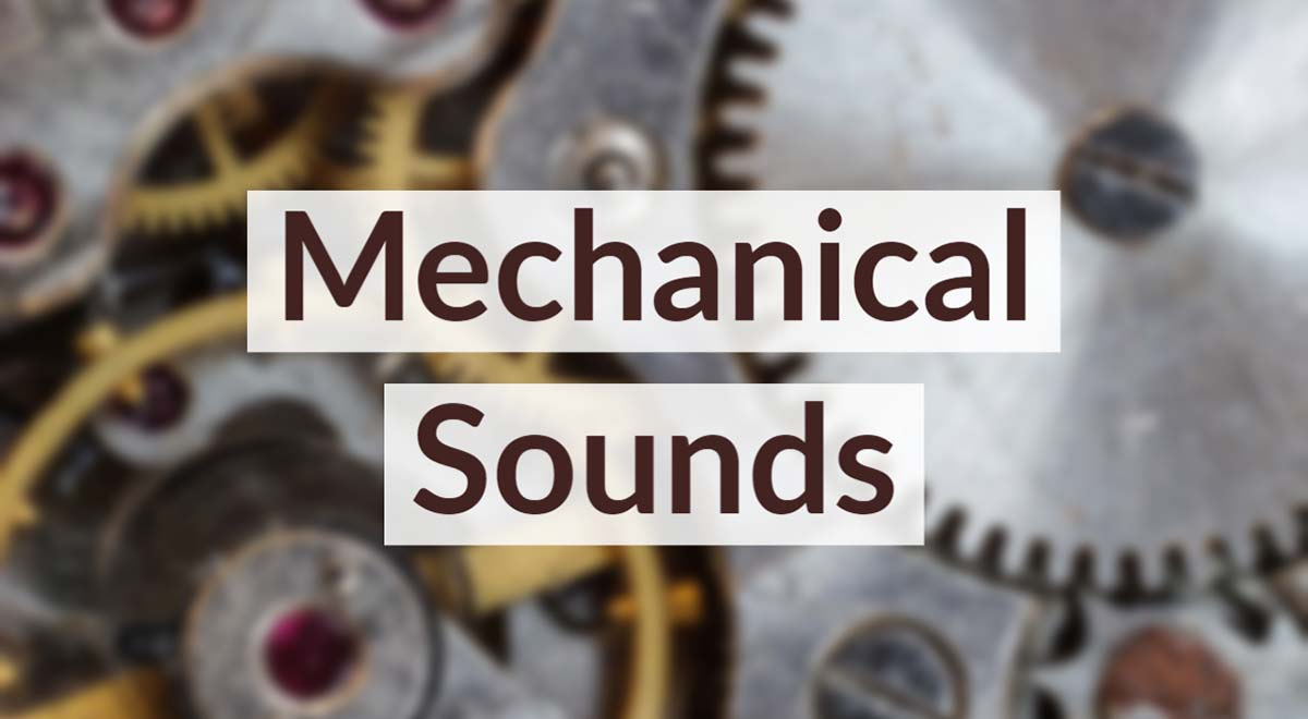 Royalty Free Mechanical Sound Effects