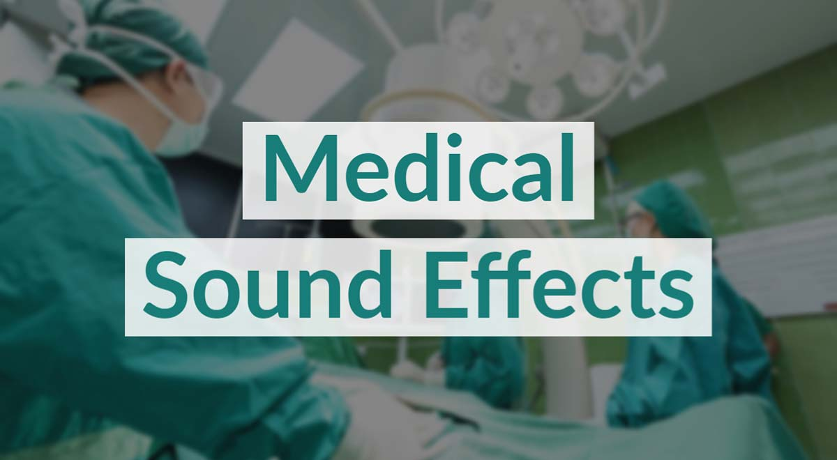 Royalty Free Medical Sound Effects