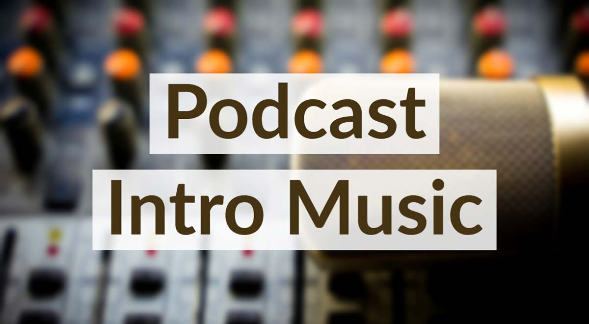 Royalty Free Podcast Intro Music