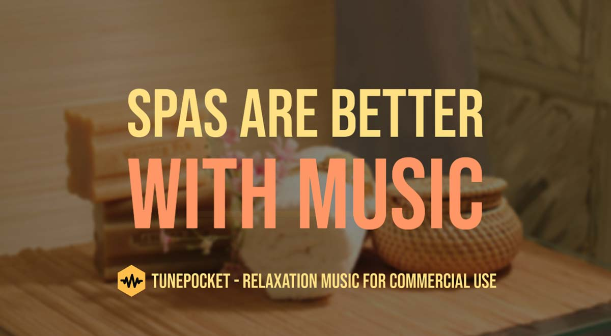Spas Are Better With Music