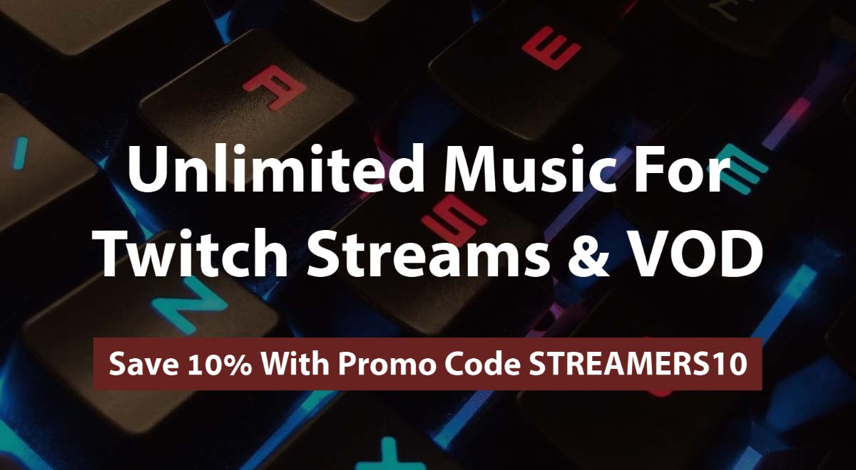 Unlimited music for Twitch Streams and VOD