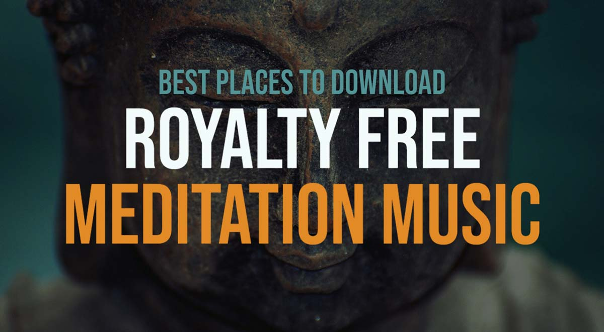 best places to download royalty free meditation music