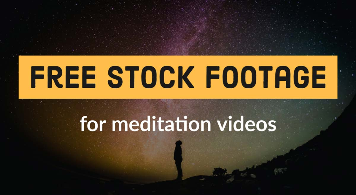 free stock footage for meditation videos