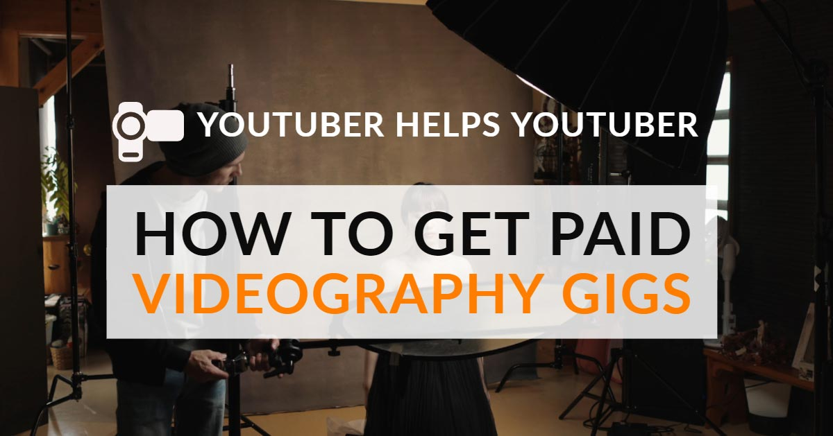 how to get first paid videography gig