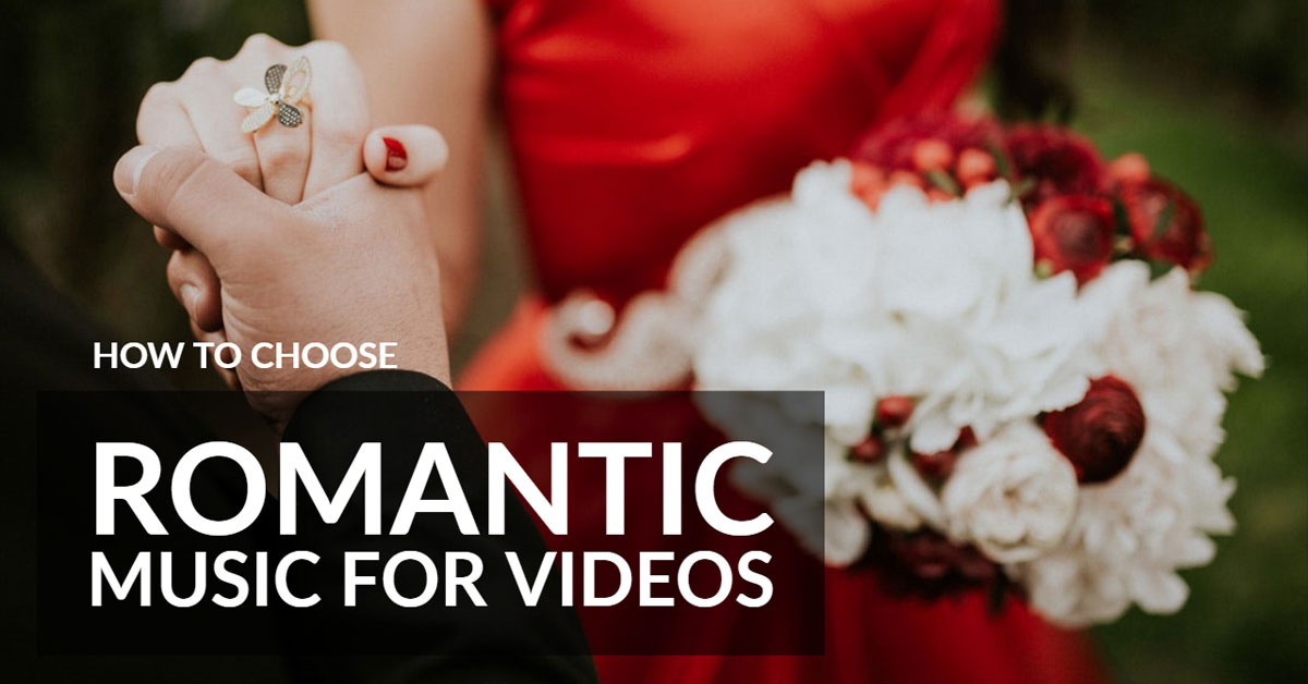 romantic music for video