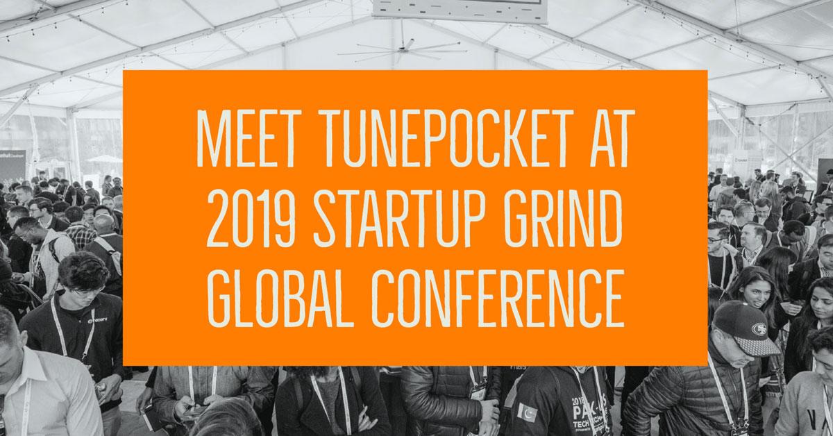 tunepocket startup grind conference